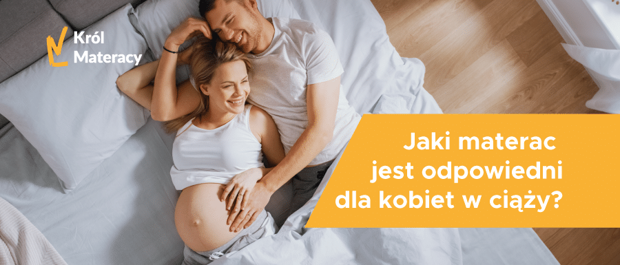 Materac dla kobiety w ciąży