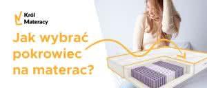 Jak wybrać pokrowiec na materac ?