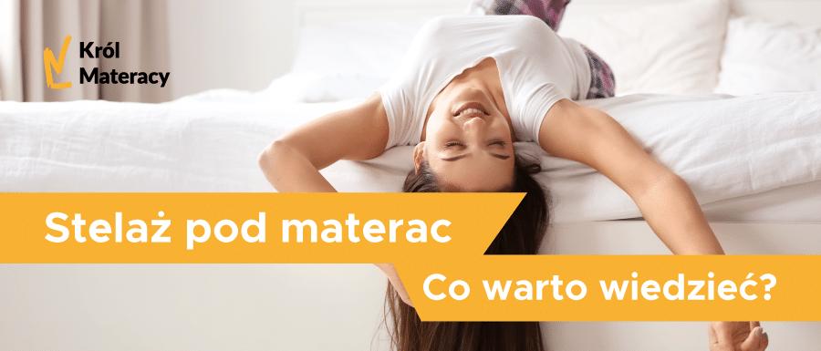 Stelaż pod materac – jaki wybrać?